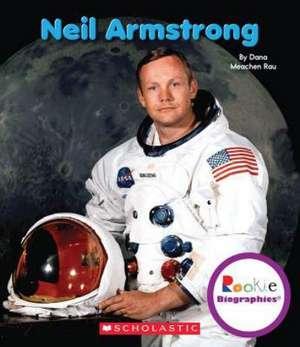 Neil Armstrong de Dana Meachen Rau