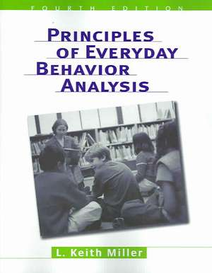 Principles Of Everyday Behavior Analysis (with Printed Access Card) [with Access Code]