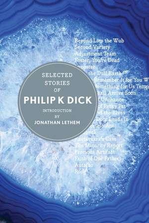 Selected Stories of Philip K. Dick de Philip K. Dick
