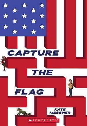 Capture the Flag de Kate Messner