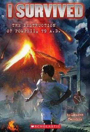 I Survived the Destruction of Pompeii, Ad 79 de Lauren Tarshis