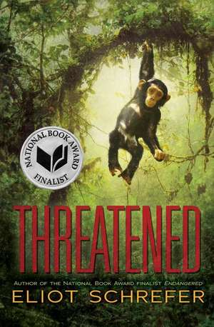 Threatened de Eliot Schrefer