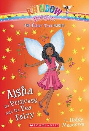 Aisha the Princess and the Pea Fairy de Daisy Meadows