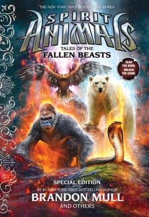 Tales of the Fallen Beasts (Spirit Animals de Brandon Mull