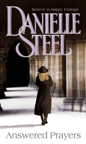 Answered Prayers de Danielle Steel