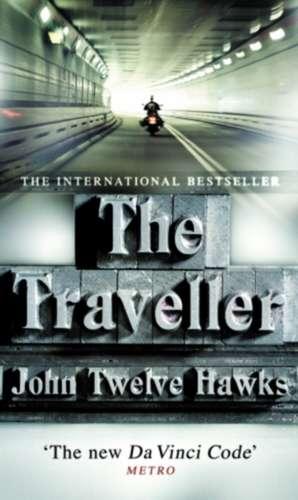 The Traveller de John Twelve Hawks