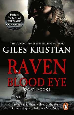 Raven: Blood Eye (Raven 1) de Giles Kristian