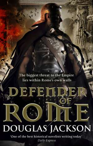 Defender of Rome de Douglas Jackson