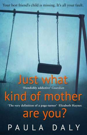 Just What Kind of Mother Are You? de Paula Daly