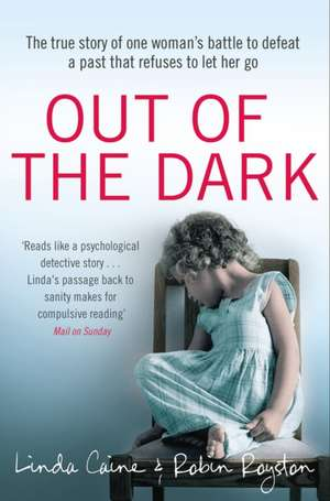 Out of the Dark de Dr. Robin Royston