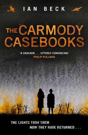 The Carmody Casebooks de Ian Beck