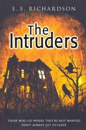 Richardson, E: The Intruders