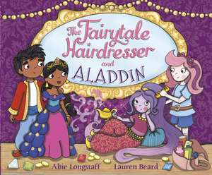 Fairytale Hairdresser and Aladdin de Abie Longstaff