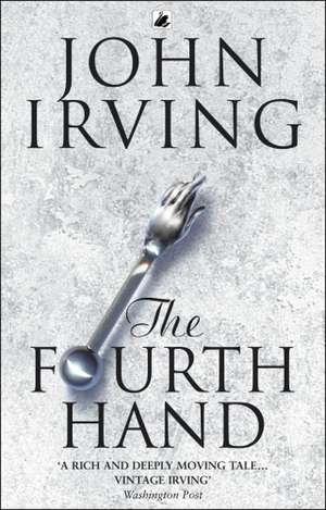 The Fourth Hand de John Irving
