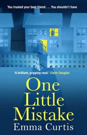One Little Mistake de Emma Curtis