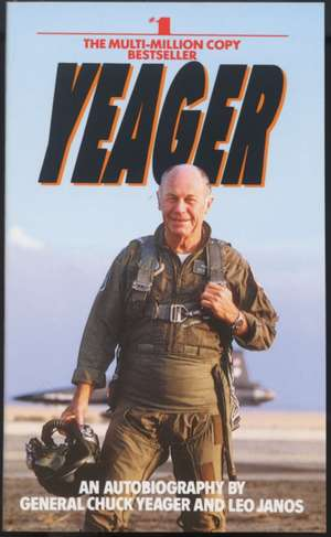 Yeager:  An Autobiography de Chuck Yeager