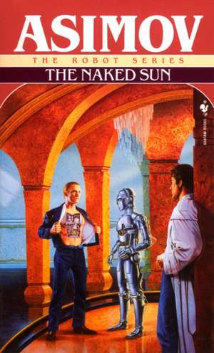 The Naked Sun de Isaac Asimov