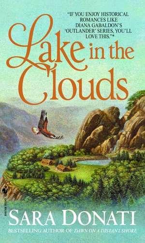 Lake in the Clouds de Sara Donati