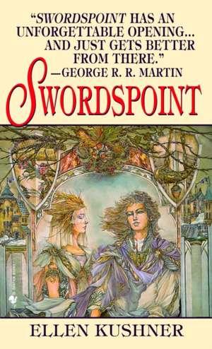 Swordspoint:  A Melodrama of Manners de Ellen Kushner