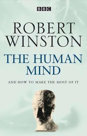 The Human Mind de Robert Winston