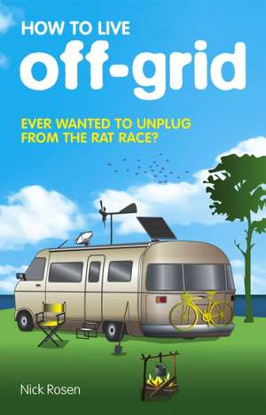 How to Live Off-Grid imagine