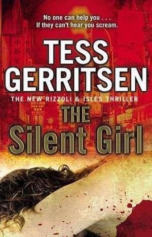 The Silent Girl de Tess Gerritsen
