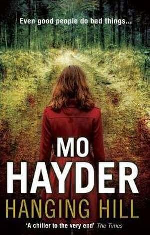 Hanging Hill de Mo Hayder
