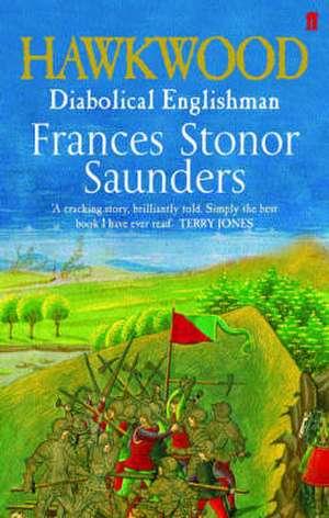 Hawkwood de Frances Stonor Saunders