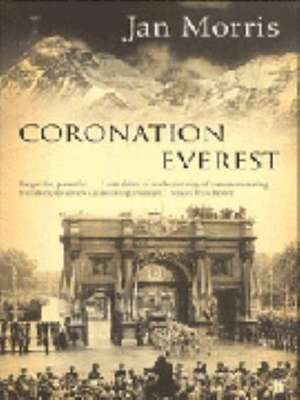 Coronation Everest de Jan Morris