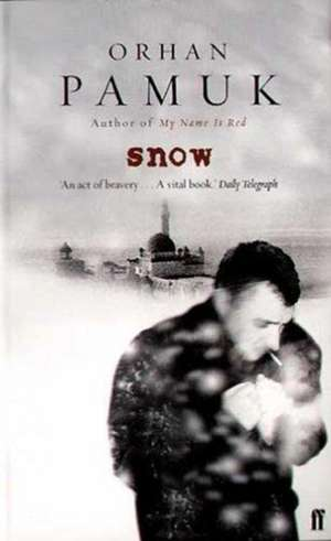 Snow de Orhan Pamuk