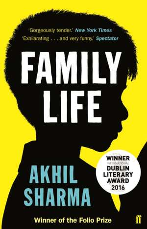Family Life de Akhil Sharma