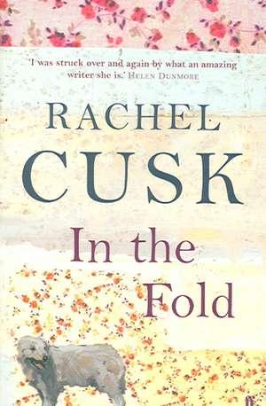 In the Fold de Rachel Cusk