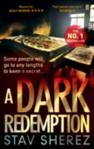 A Dark Redemption de Stav (Literary Editor) Sherez