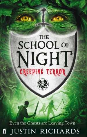 School of Night: Creeping Terror