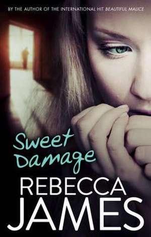 Sweet Damage de Rebecca James