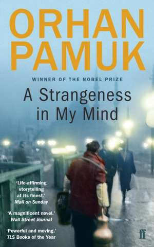 A Strangeness in My Mind de Orhan Pamuk