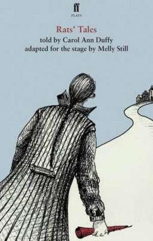 Duffy, C: Rats' Tales de Carol Ann Duffy