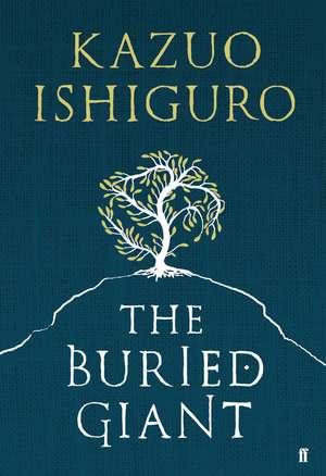 The Buried Giant de Kazuo Ishiguro