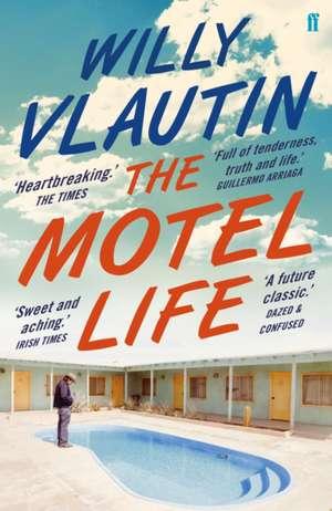 The Motel Life de Willy Vlautin