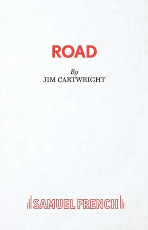 Road de Jim Cartwright