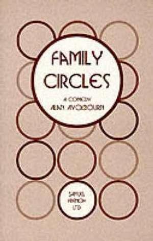 Family Circles de Alan Ayckbourn