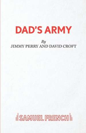 Dad's Army de Jimmy Perry