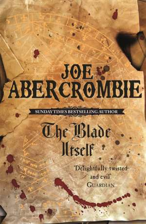 The Blade Itself de Joe Abercrombie