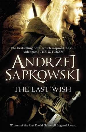 The Last Wish de Andrzej Sapkowski