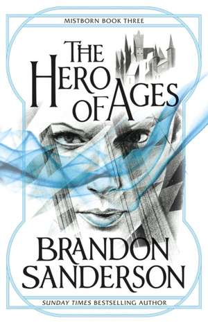 Mistborn 3. The Hero of Ages