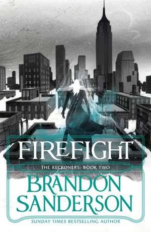 Reckoners 2. Firefight de Brandon Sanderson