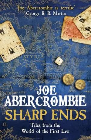 Sharp Ends de Joe Abercrombie