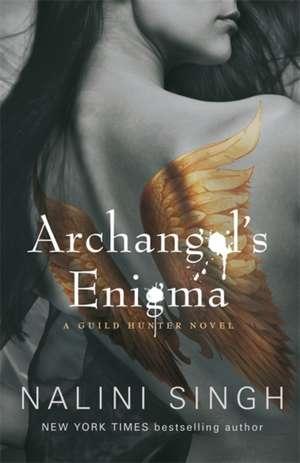 Archangel's Enigma de Nalini Singh