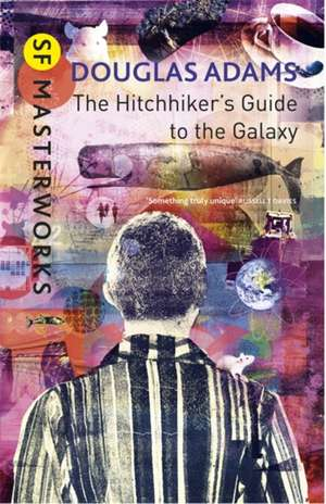 The Hitchhiker's Guide To The Galaxy de Douglas Adams