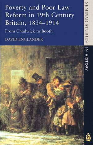 Poverty and Poor Law Reform in Nineteenth-Century Britain, 1834-1914 imagine